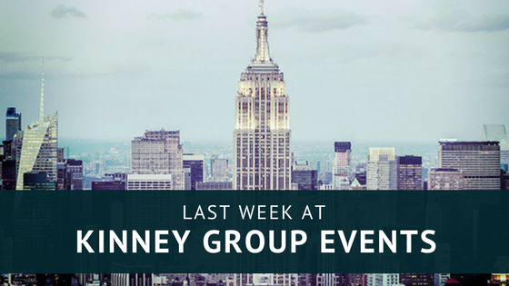 LAst Week at Kinney Group Events